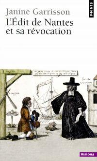 L'Edit de Nantes et sa révo...