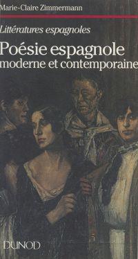 Poésie espagnole moderne et...