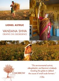 Vandana Shiva Creative Civil Disobedience