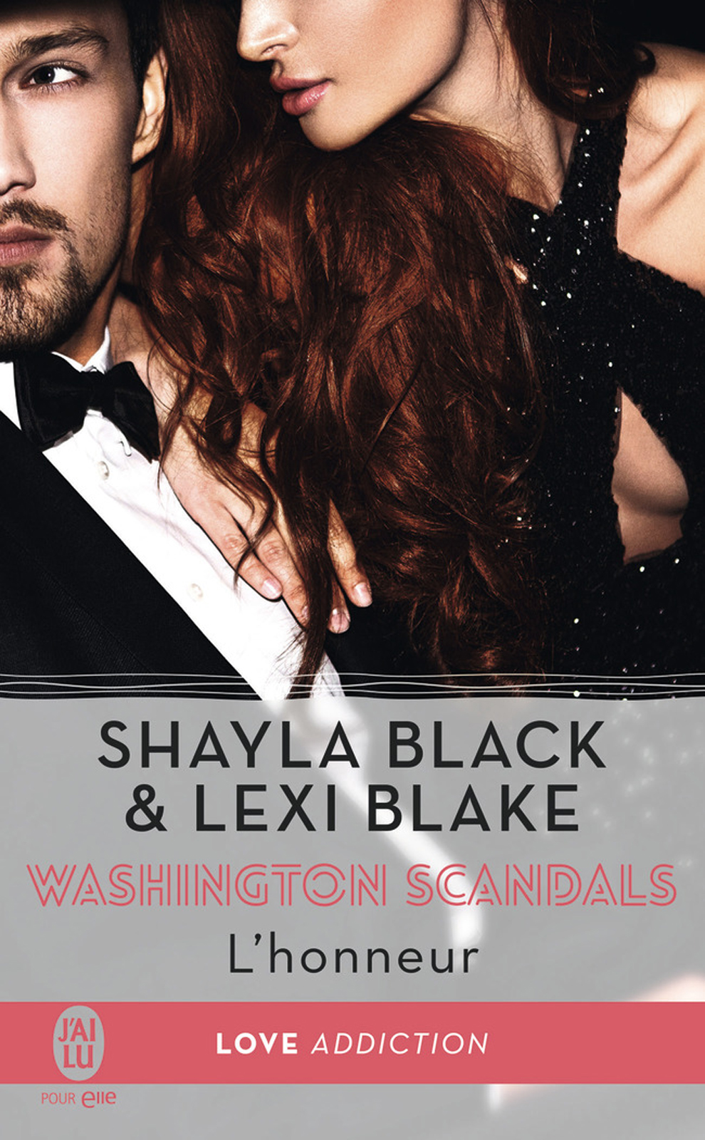 Washington scandals (Tome 1) - L'honneur