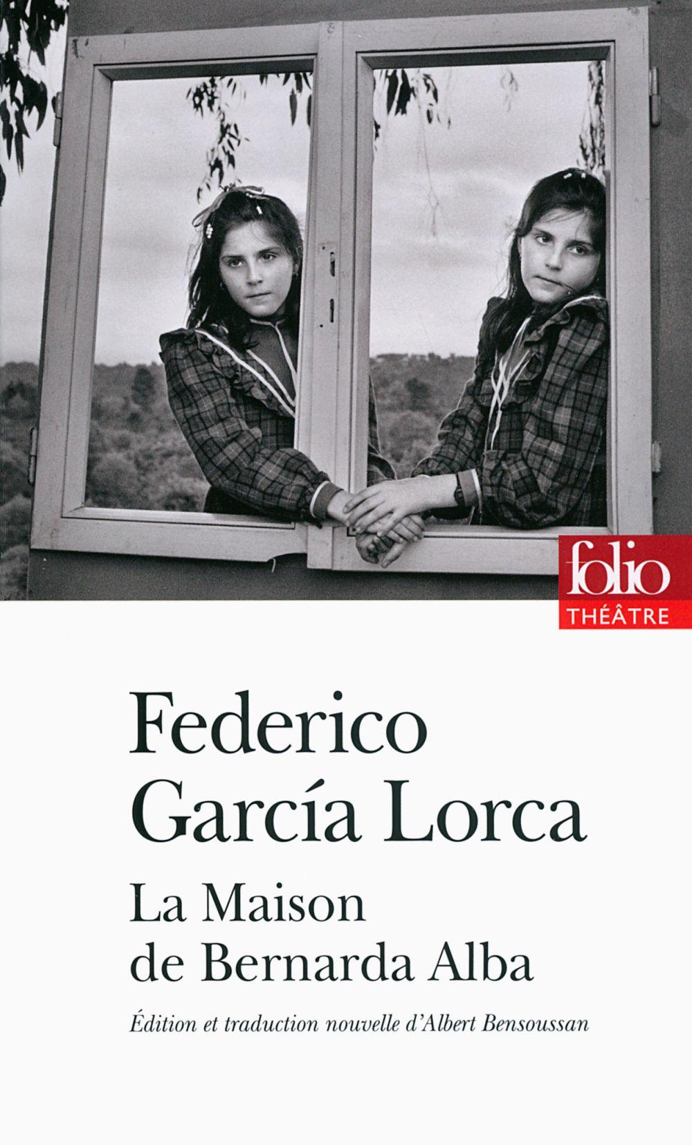 La Maison de Bernarda Alba | Garcia Lorca, Federico (1898-1936). Auteur