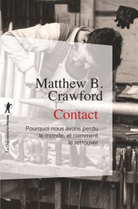 Contact | Crawford, Matthew B.. Auteur