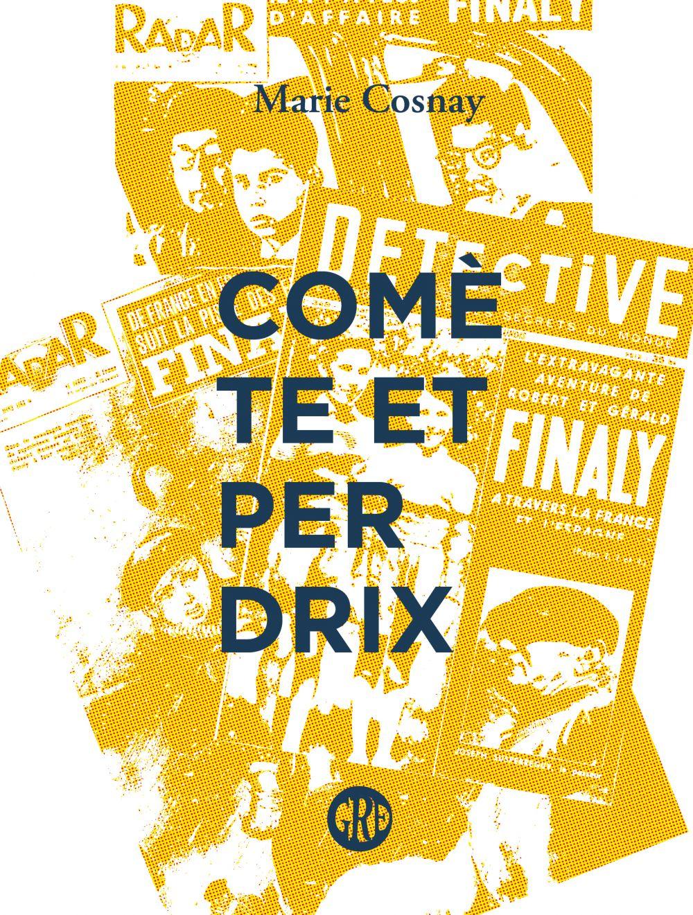 Comète et Perdrix | Cosnay, Marie (1965-....). Auteur