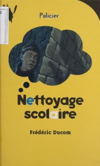 Nettoyage scolaire