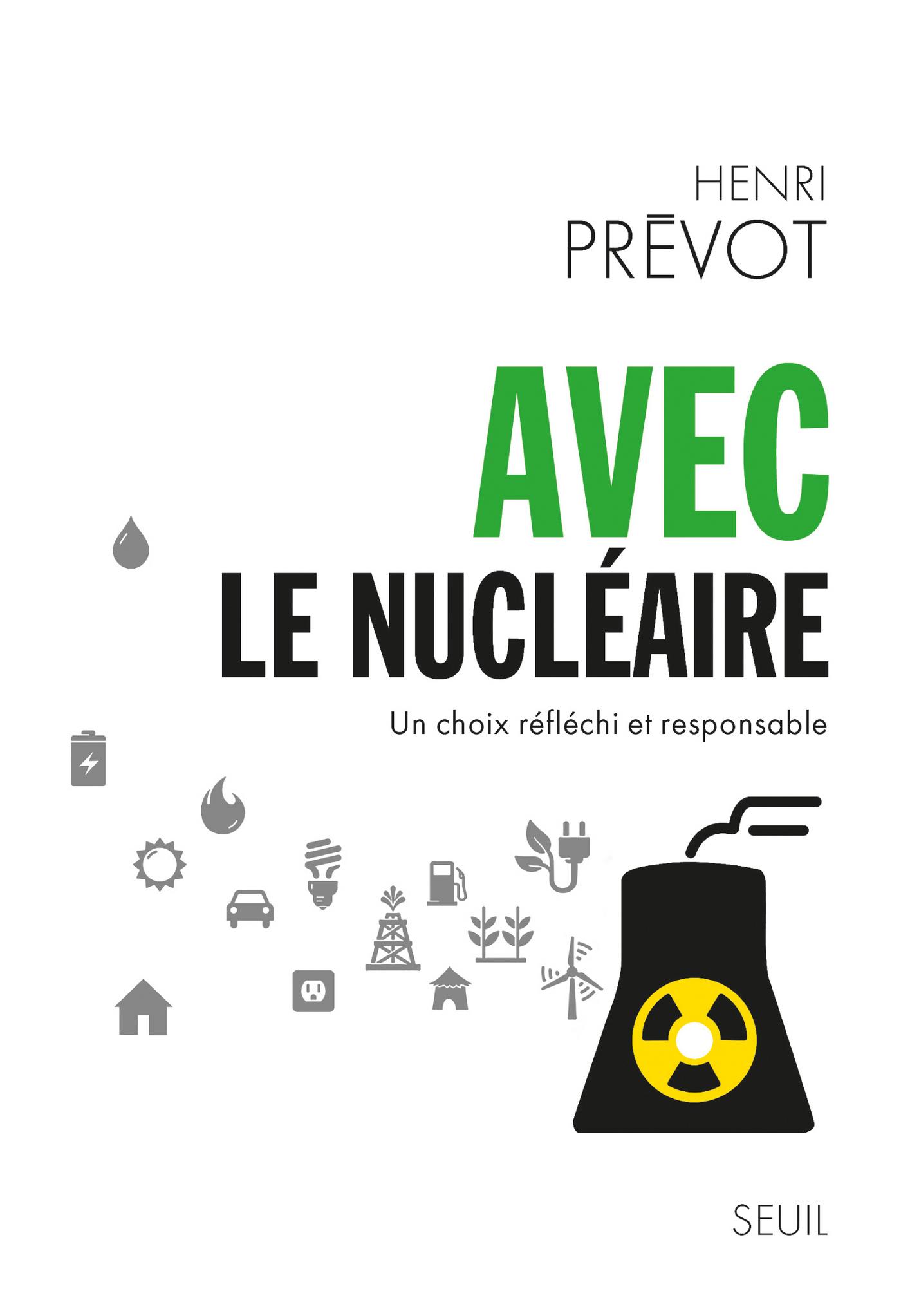 Avec le nucléaire. Un choix réfléchi et responsable
