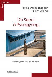 De Séoul à Pyongyang
