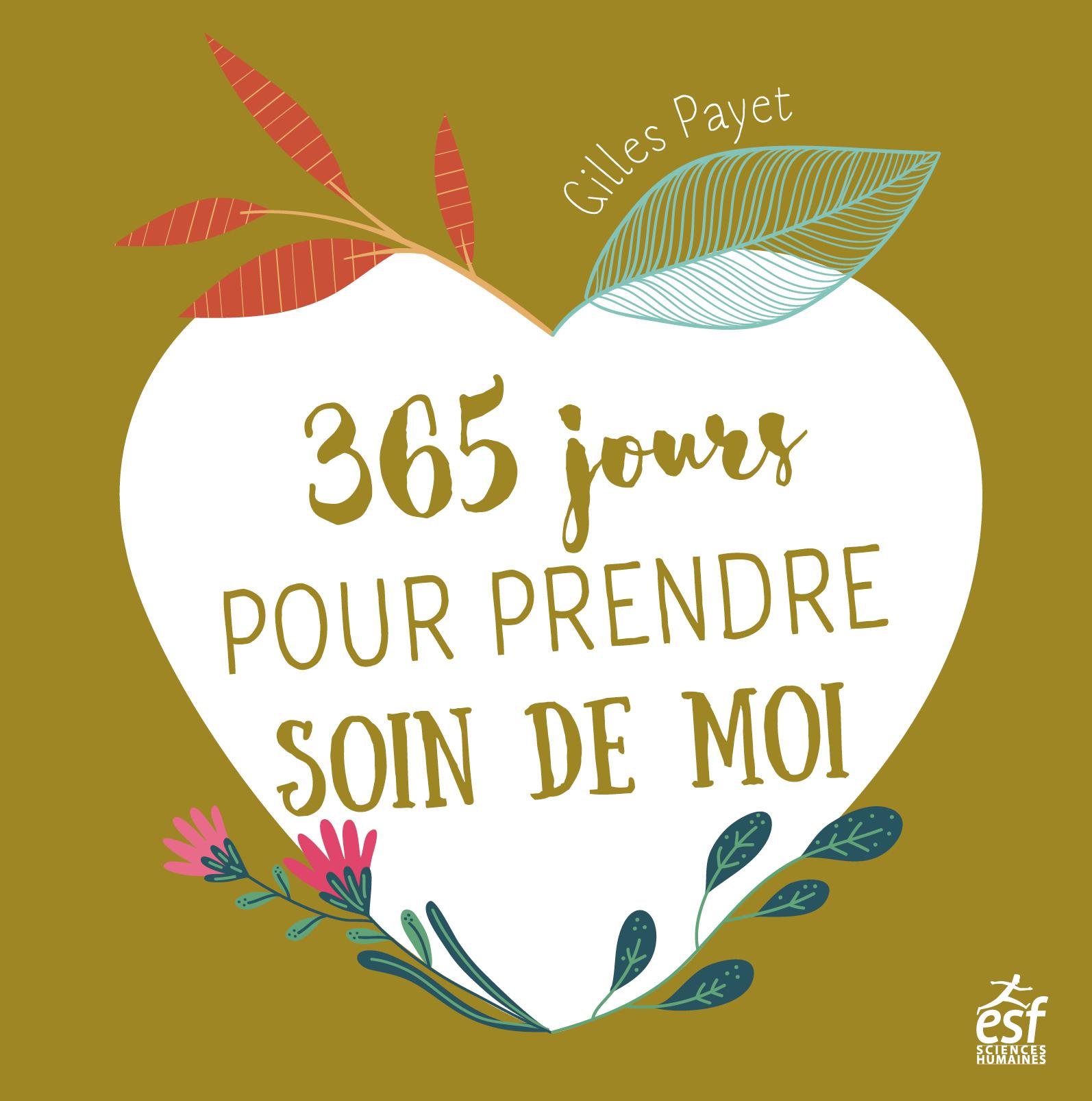 365 JOURS POUR PRENDRE SOIN DE MOI