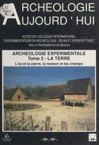 Archéologie expérimentale (...