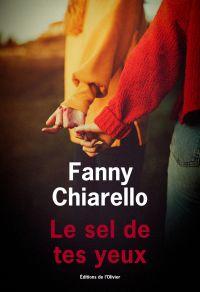 Le Sel de tes yeux | Chiarello, Fanny. Auteur