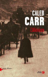 L'Aliéniste | CARR, Caleb. Auteur