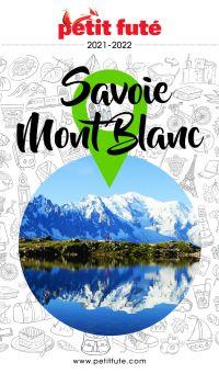 SAVOIE MONT-BLANC 2021 Petit Futé | Auzias, Dominique. Auteur