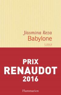 Babylone | Reza, Yasmina. Auteur