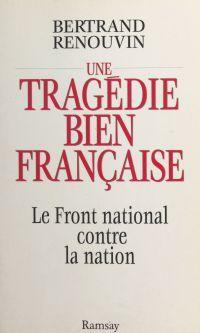 Une tragédie bien française...