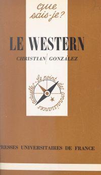 Le western | González, Christian. Auteur