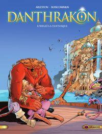 Danthrakon - Tome 2 - Lyrel...
