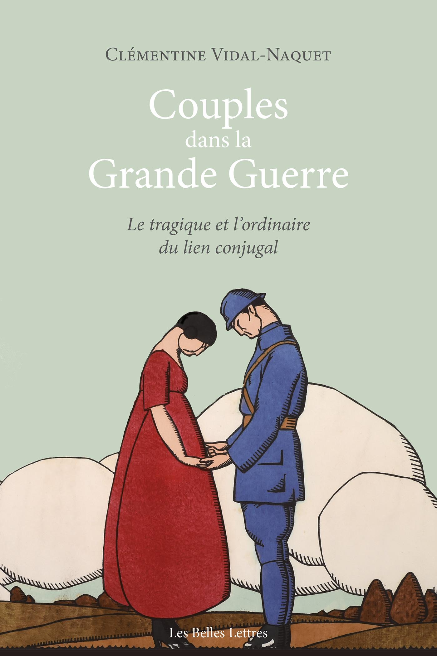 Couples dans la Grande Guer...