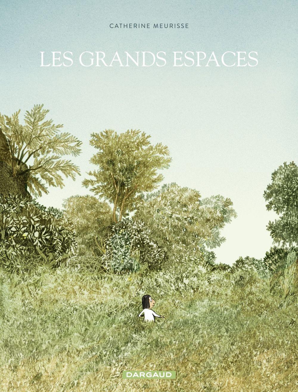 Les grands espaces | Meurisse, Catherine. Auteur