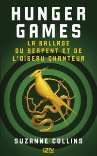 Hunger Games : La ballade du serpent et de l'oiseau chanteur | Collins, Suzanne. Auteur