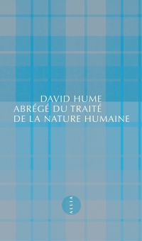 Abrégé du Traité de la nature humaine | Hume, David (1711-1776). Auteur