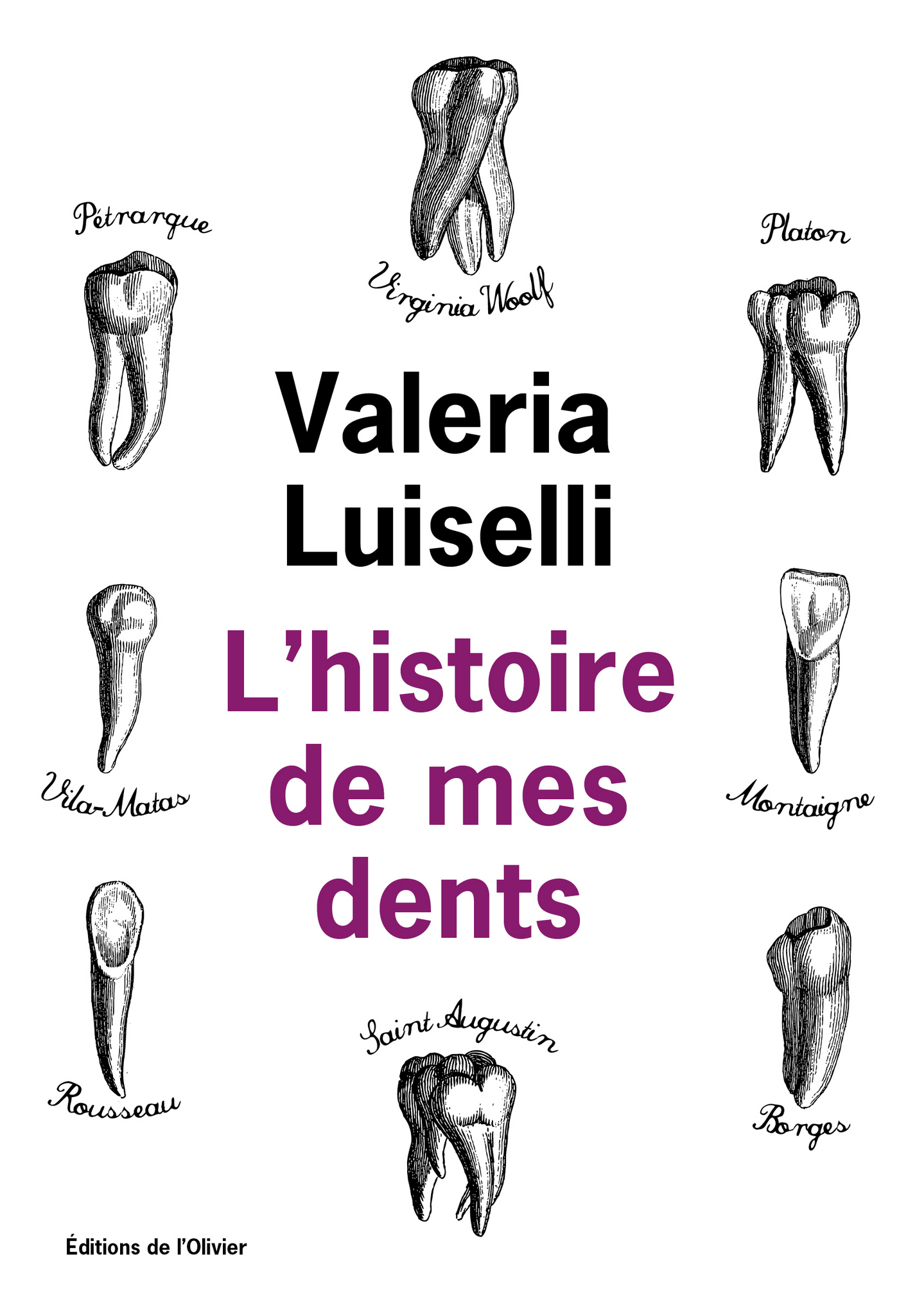 L'Histoire de mes dents | Luiselli, Valeria