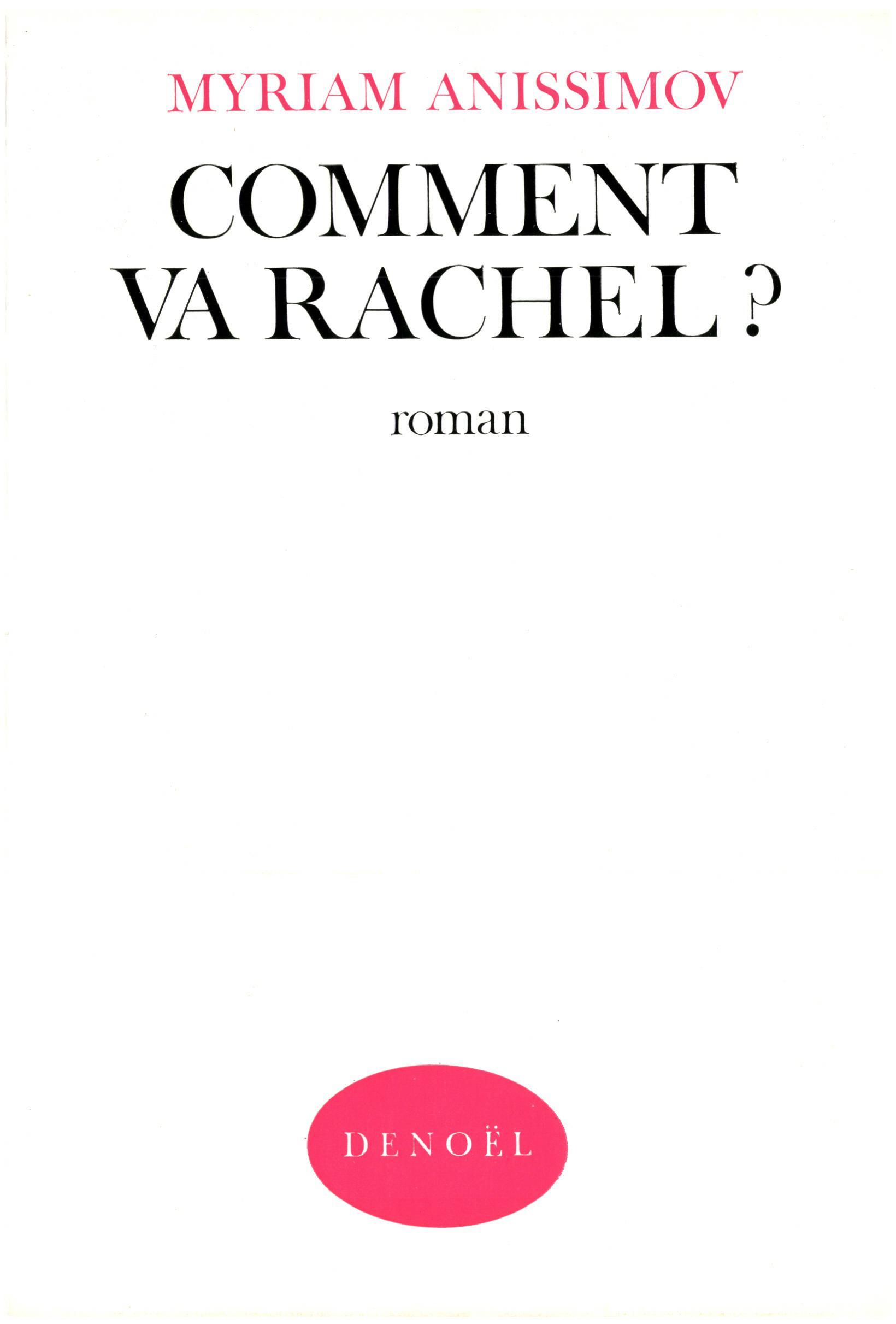 Comment va Rachel ?