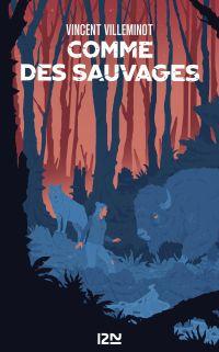 Comme des sauvages | VILLEMINOT, Vincent. Auteur