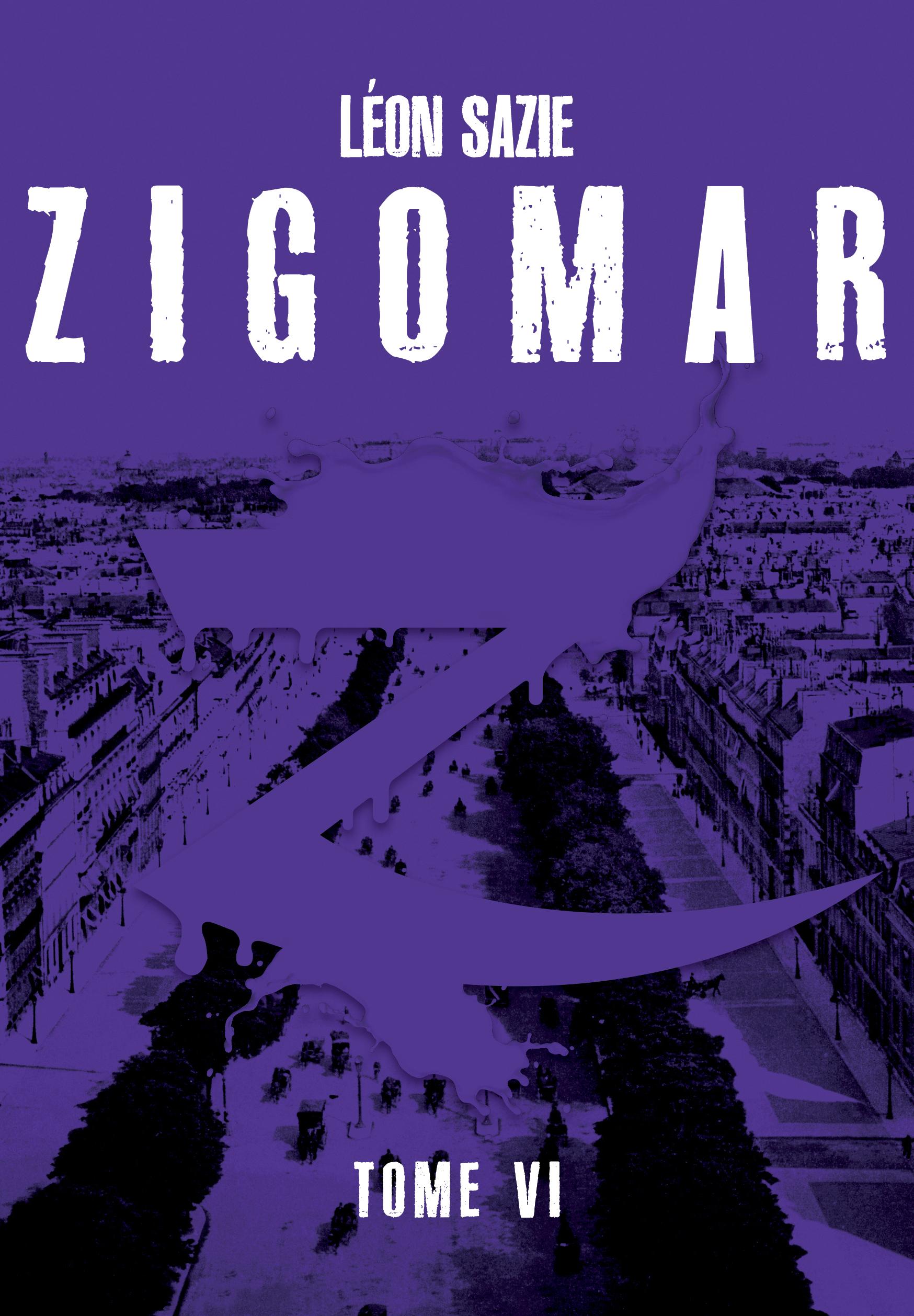 Zigomar, tome 6