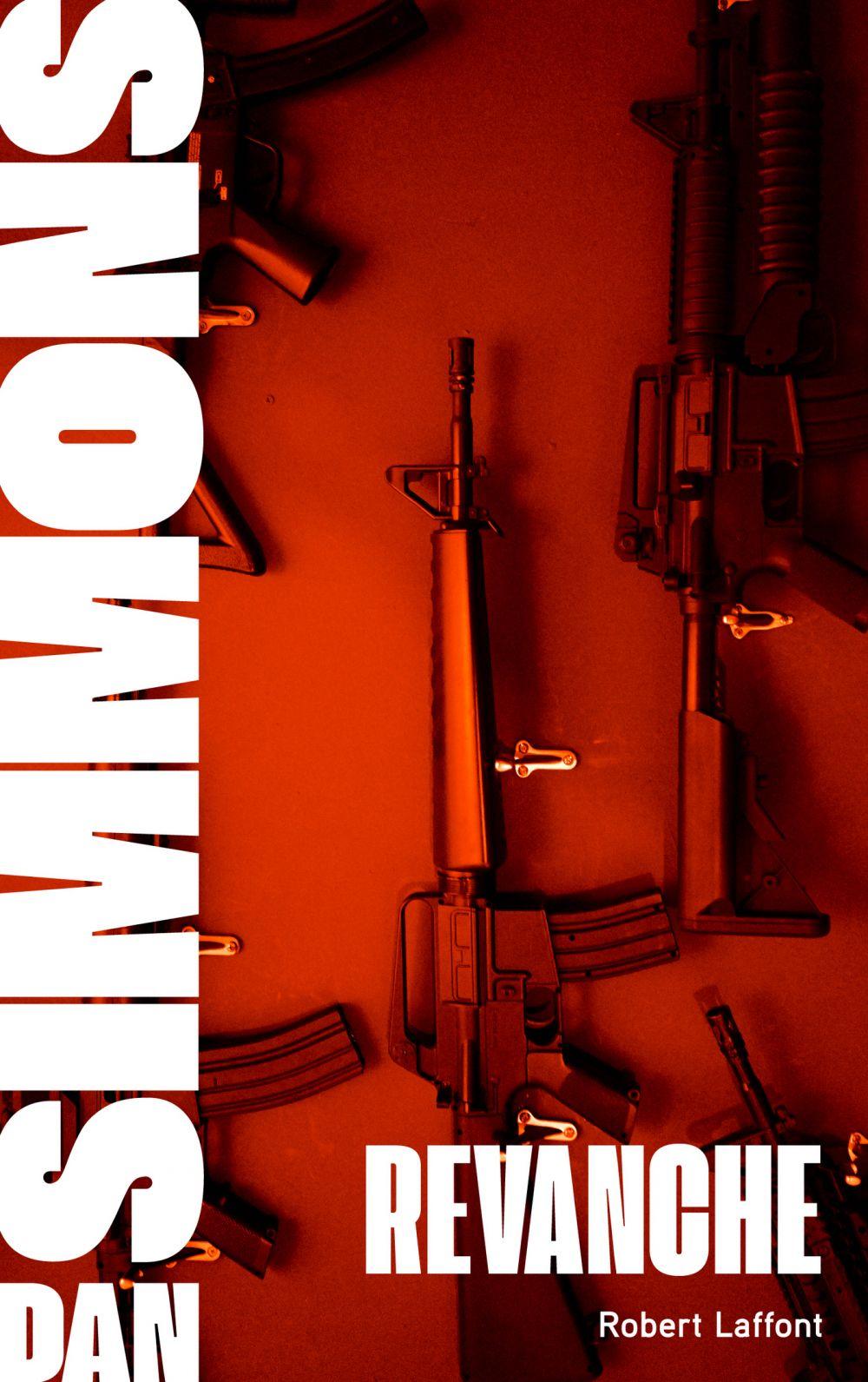 Revanche - Tome 2   SIMMONS, Dan. Auteur