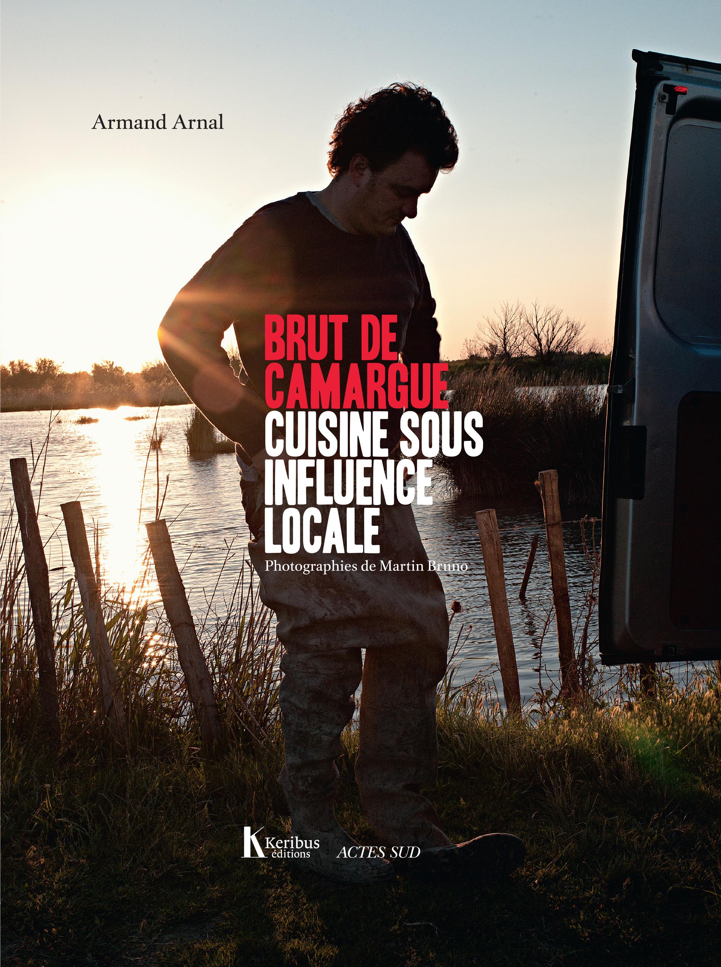 Brut de Camargue | Arnal, Armand