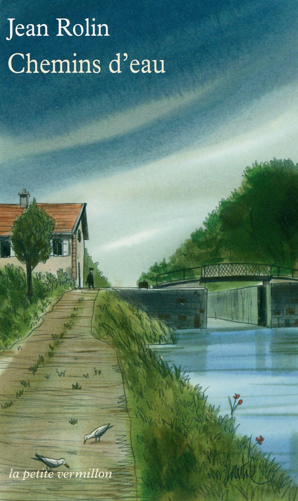 Chemins d'eau | Rolin, Jean (1949-....). Auteur