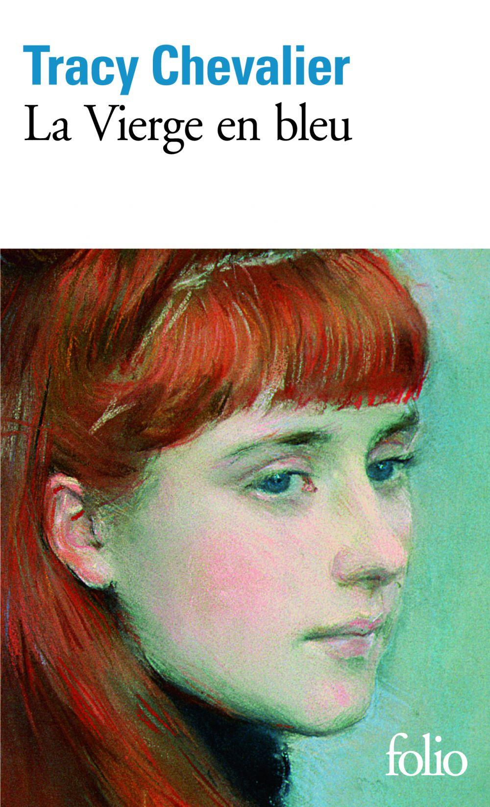 La Vierge en bleu | Chevalier, Tracy (1962-....). Auteur