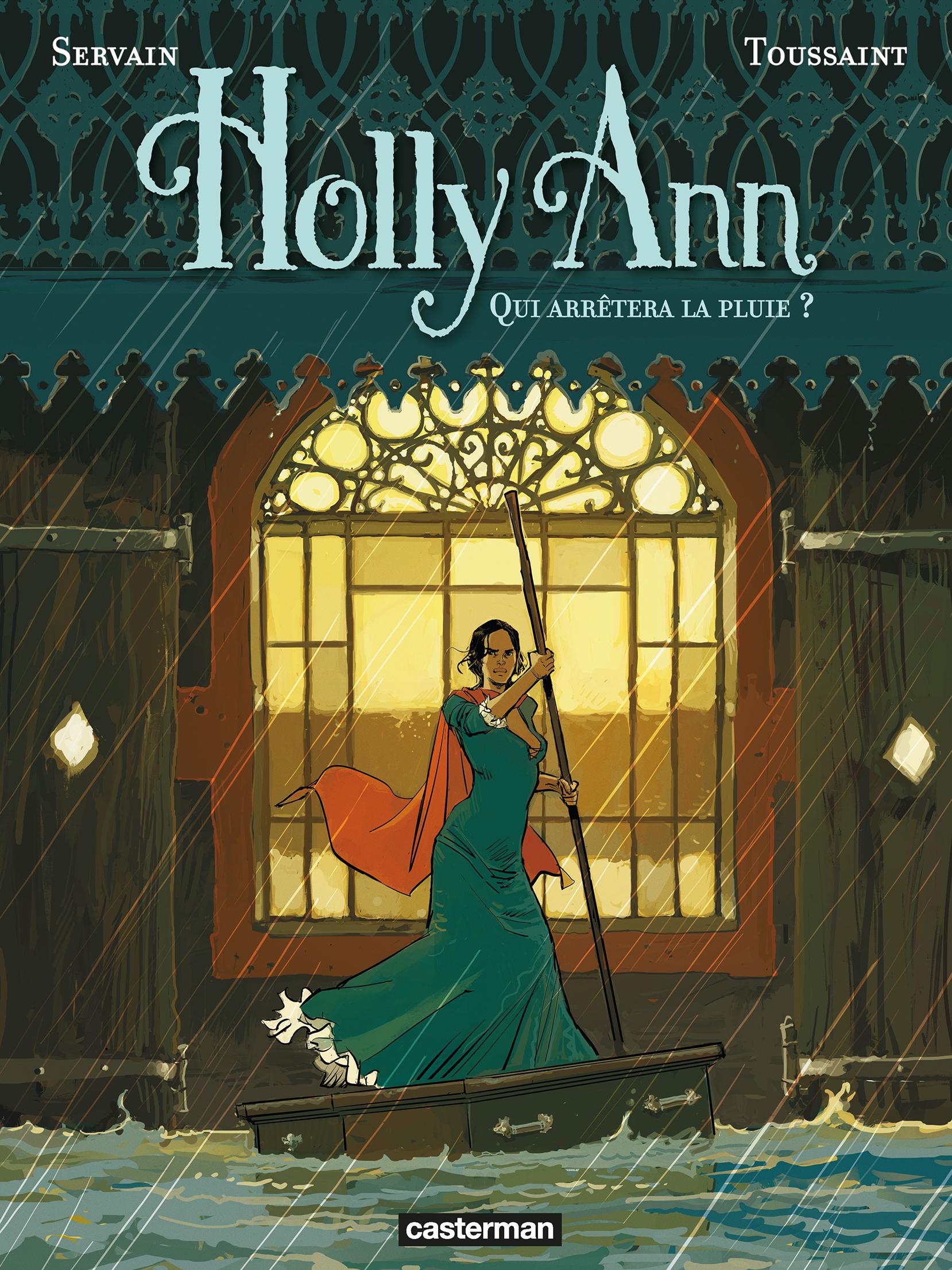 Holly Ann (Tome 2) - Qui arrêtera la pluie ?