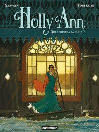 Holly Ann. Volume 2, Qui arrêtera la pluie ?