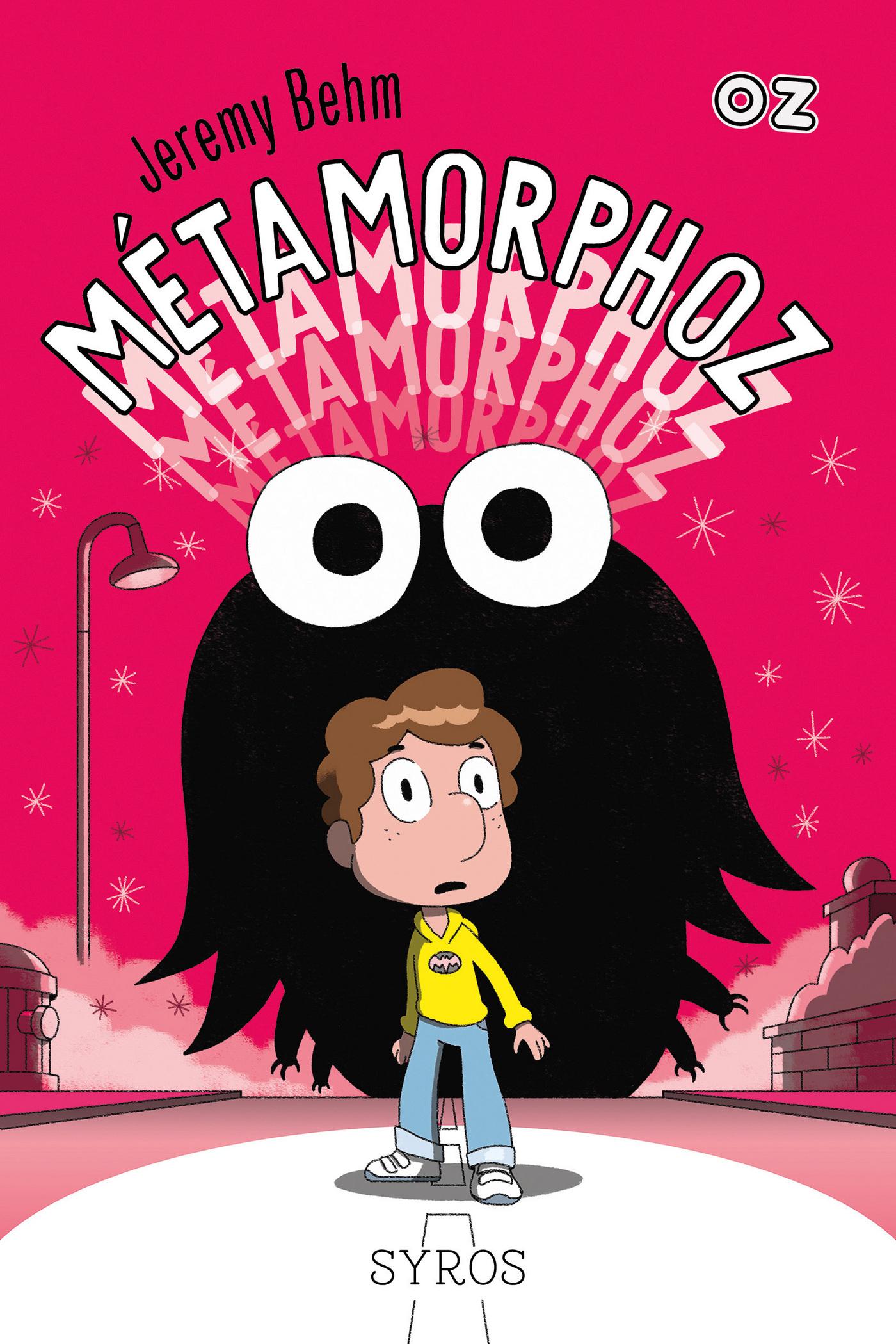 Métamorphoz - Collection OZ