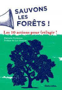 Image de couverture (Sauvons les forêts ! Les 10 actions pour (ré)agir !)
