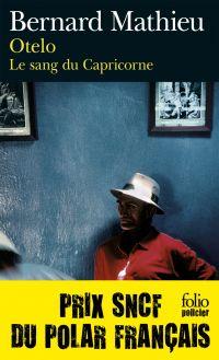 Le sang du Capricorne (Tome 2) - Otelo | Mathieu, Bernard (1943-....). Auteur