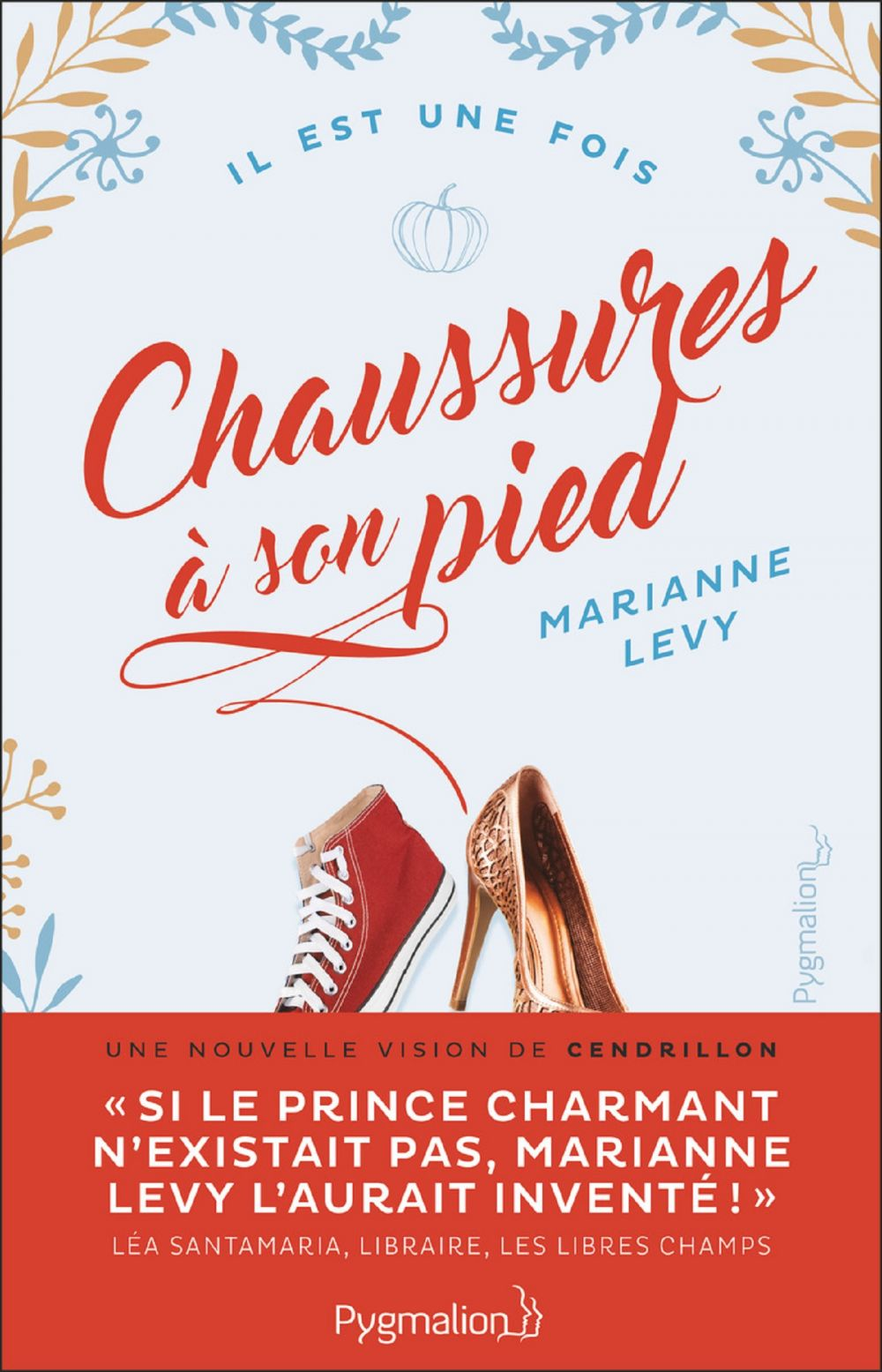 Chaussures à son pied   Levy, Marianne. Auteur