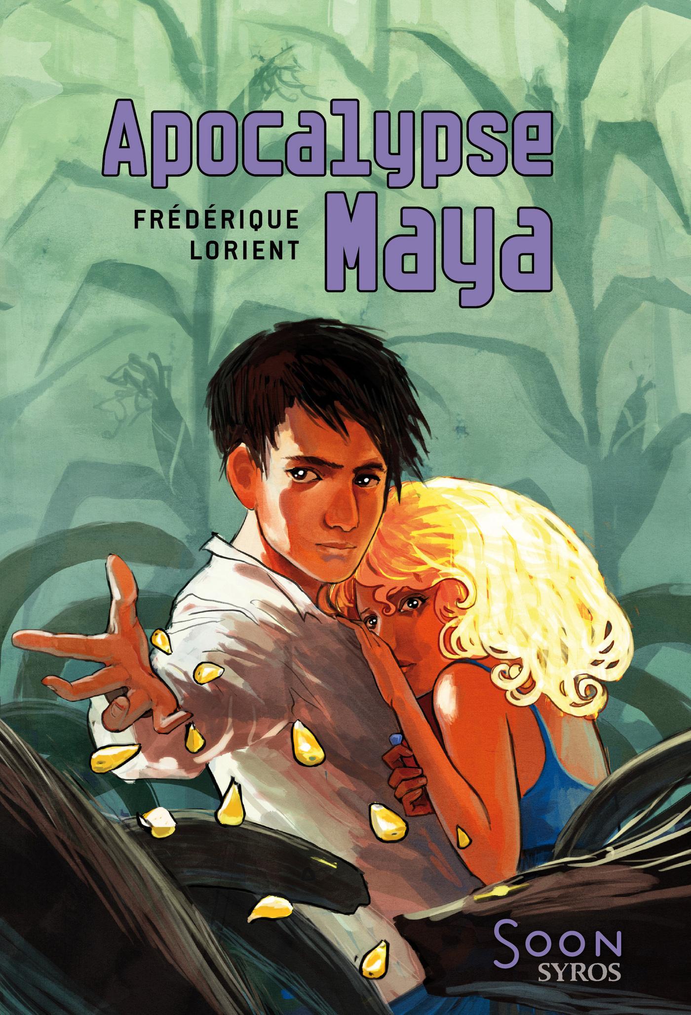 Apocalypse Maya | Hans, Stéphanie