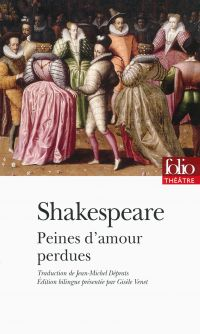Peines d'amour perdues | Shakespeare, William (1564-1616). Auteur