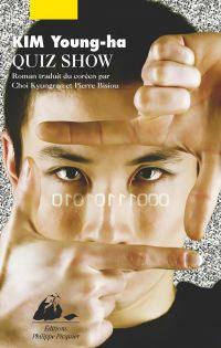 Quiz Show | Kim, Young-Ha (1968-....). Auteur