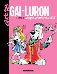 Gai-Luron drague comme une ...