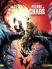 La pierre du chaos - Tome 2...