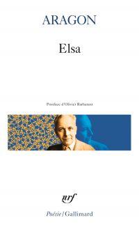Elsa | Aragon, Louis. Auteur