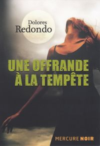 Une offrande à la tempête | Redondo, Dolores. Auteur