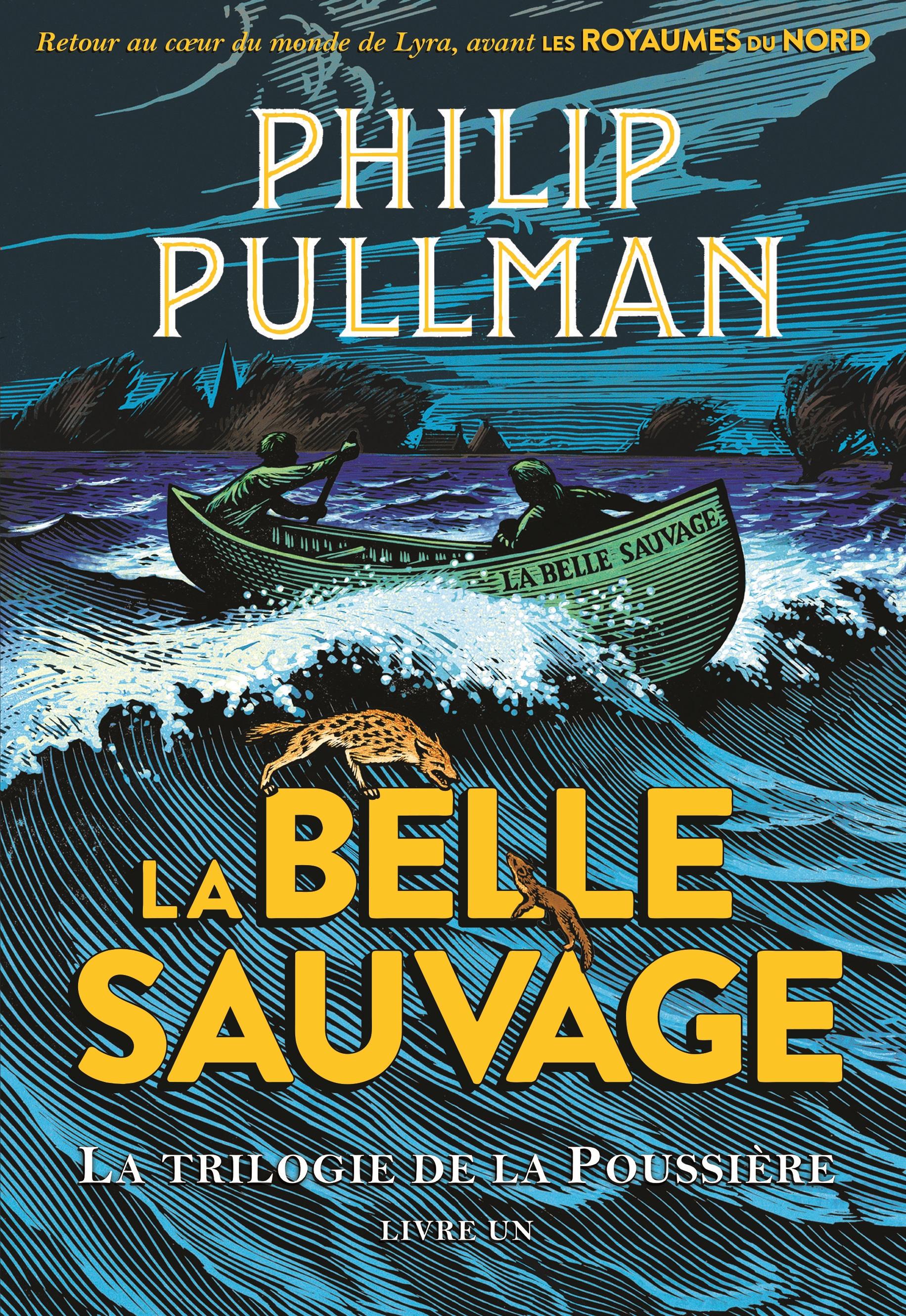 La trilogie de la Poussière (Tome 1) - La Belle Sauvage | Pullman, Philip