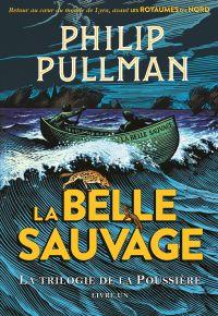 La trilogie de la Poussière (Tome 1) - La Belle Sauvage