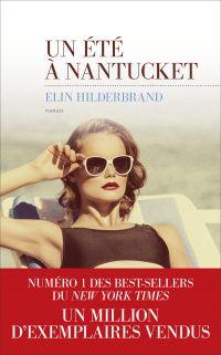 Un été à Nantucket | Hilderbrand, Elin. Auteur