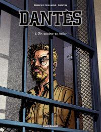 Dantès - Tome 2 - Six année...