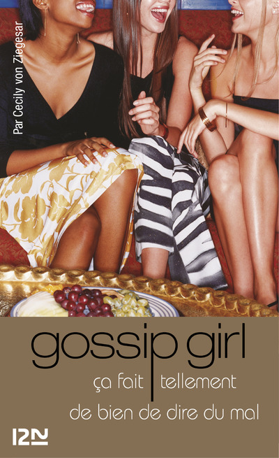 Gossip Girl T1 | VON ZIEGESAR, Cecily