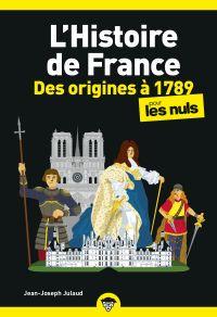 L'Histoire de France pour les Nuls, des origines à 1789, poche, 2ed éd.